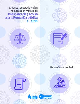 Estudio sobre criterios jurisprudenciales relevantes en materia de transparencia y acceso a la información pública